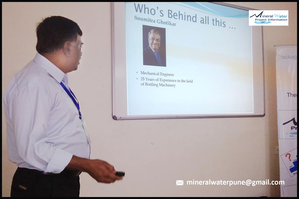 Packaged Drinking Water Plant Training Mr. Soumitra Ghotikar